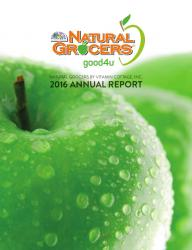 Natural Grocers by Vitamin Cottage - 2016 Annual Report